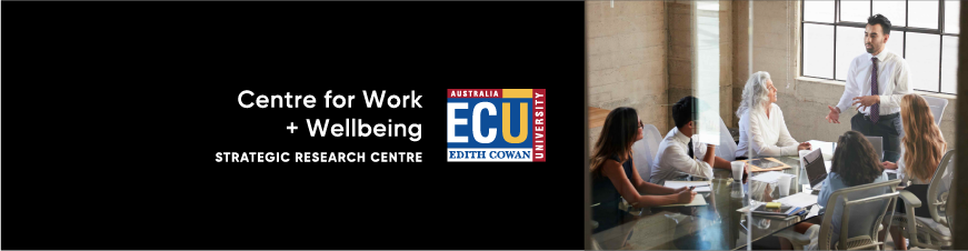 Centre for Work + Wellbeing