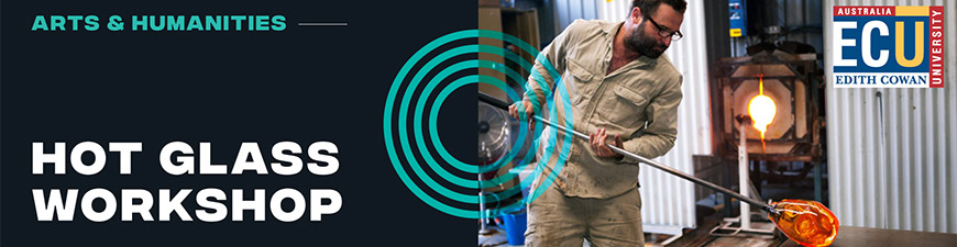Hot Glass Workshops at ECU School of Arts and Humanities